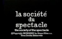 video: la société du spectacle